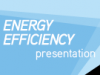 energyefficiency-presentation-sm__0